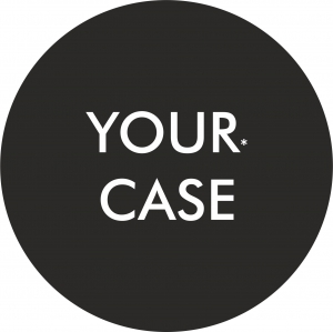 YOUR* CASE